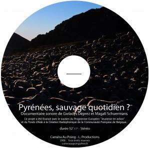 "audio doc ""Pyrénées, sauvage quotidien?"""